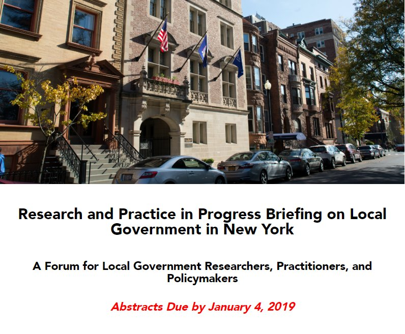 "Reminder: Deadline is Jan. 4 to submit abstracts for the 2019 ""Research and Practice in Progress Briefing on #LocalGovernment in New York"" at @RockefellerInst.    If you're working on or studying an innovative local government project, submit here: https://t.co/nczP5UD7v5"