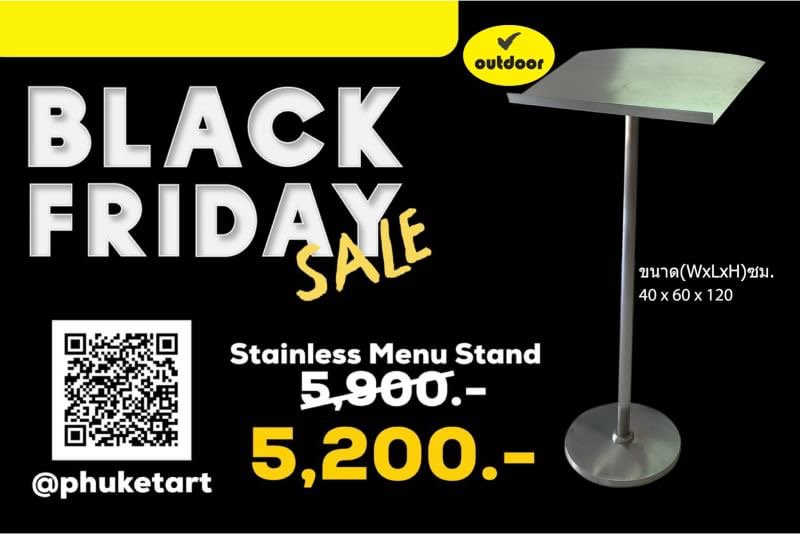 Hot promotion only on Friday. Dont miss it! #Blackfridaysale #TIGF #Stainlessmenustand #sale #phuketartadvertising