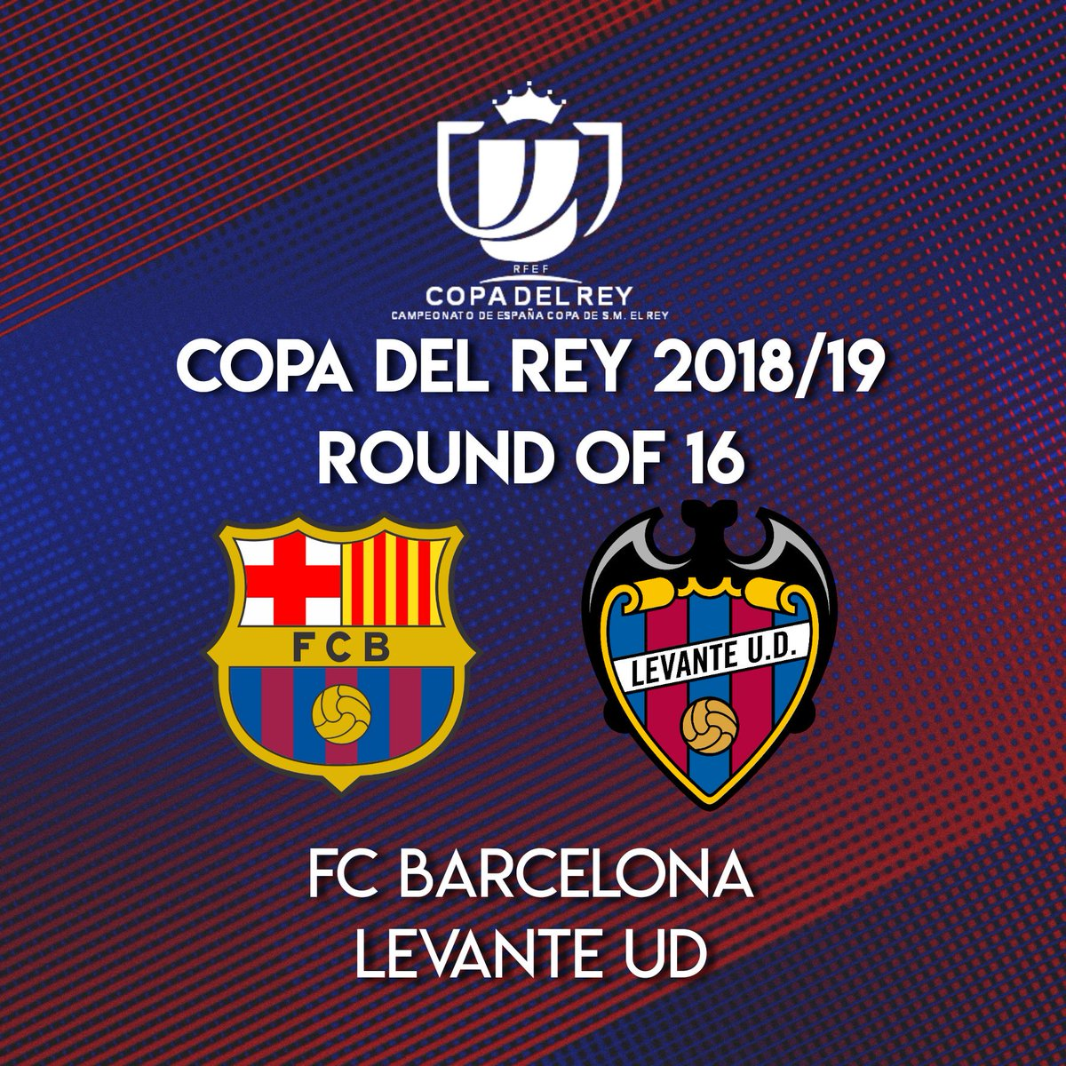 FC Barcelona will face @LevanteUD in the last 16 of the Copa del Rey!   The first leg will be played away and the return leg will be at the Camp Nou.   #ForçaBarça #CopaBarça