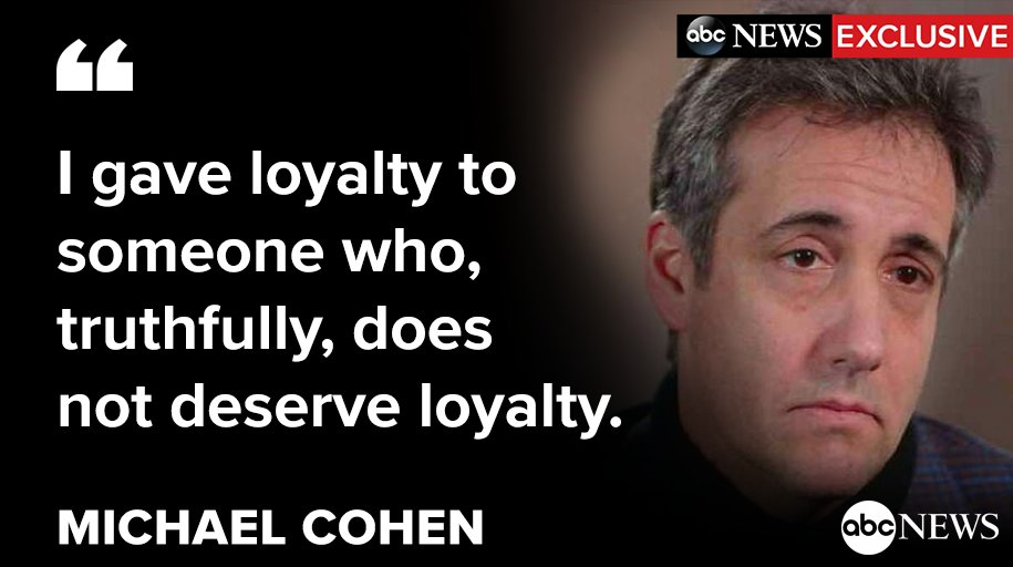"""I gave loyalty to someone who, truthfully, does not deserve loyalty,"" Michael Cohen tell @ABCs  New @GStephanopouloss' .  Watch the exclusive interview only @GMA https://t.co/URMgKsd1DOon ."
