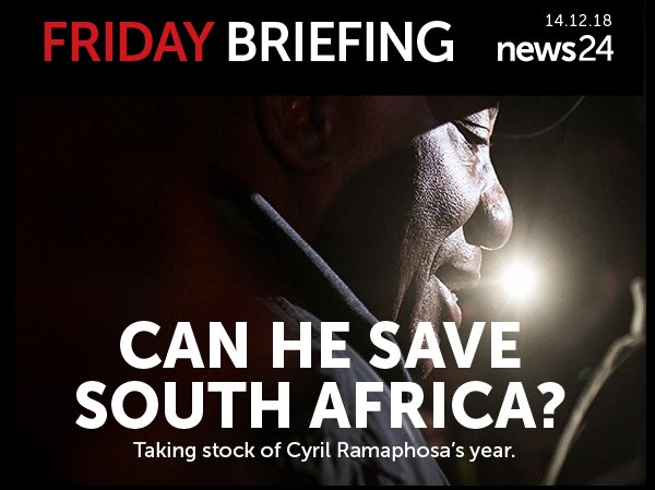 Friday Briefing: Taking stock of Cyril Ramaphosa's year  https://t.co/CLVeIN4zTJ