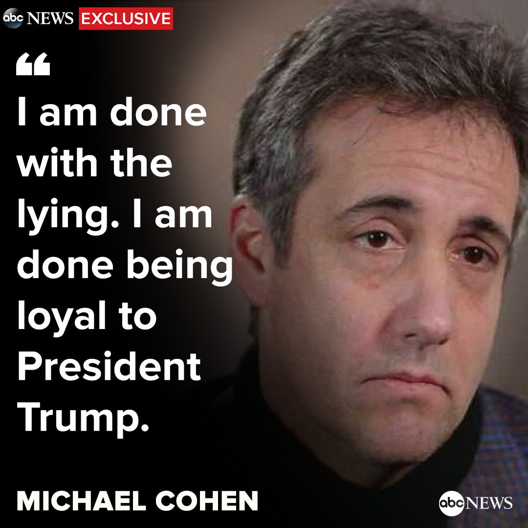 EXCLUSIVE: 'I am done with the lying,' Michael Cohen tells @GStephanopoulos. 'I am done being loyal to President Trump.' https://t.co/kwq9q2S0it