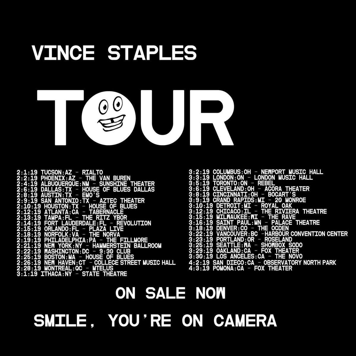 TICKETS ON SALE CITCH VINCESTAPLES.COM/TOUR