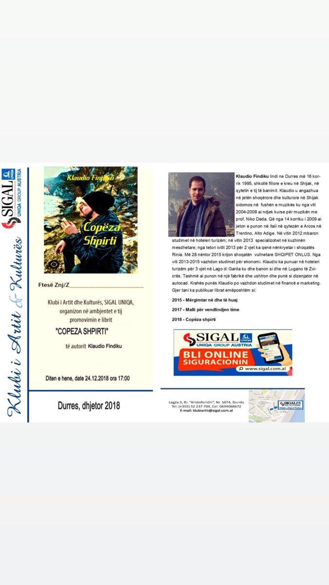 """Të nderuar miq kam nderin e veçantë t'ju ftoj diten e hënë me dat 24.12.2018 ora 17:00 pranë Klubit të Artit dhe Kulturës SIGAL  në Durës në promovimin e librit tim të fundit """"COPËZA SHPIRTI"""". Me shumë rrespekte Klaudio Findiku #klaudiofindiku #copezashpirti"""