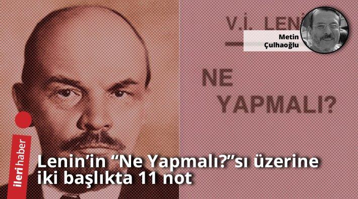 Ileri Haber On Twitter Metin çulhaoğlu Leninin Ne Yapmalısı