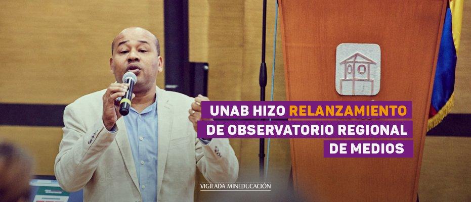 La UNAB hizo relanzamiento de Observatorio Regional de Medios