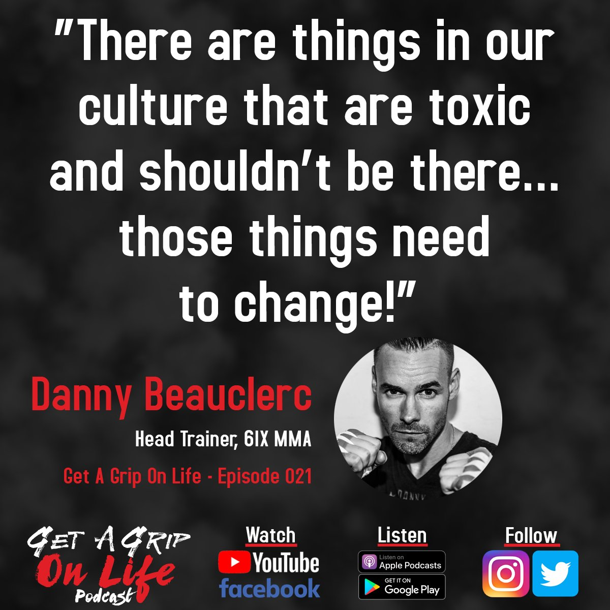"""There are things in our culture that are toxic and shouldn't be there... those things need to change."" - Danny Beauclerc 6IX MMA Head Trainer   Full Episode: https://getagriponlife.com/podcast/ep-021-6ix-mma-head-trainer-danny-beauclerc …   #Podcast #MMA #MMAPodcast #6IXMMA #The6IX #Talking6IX #Toronto"