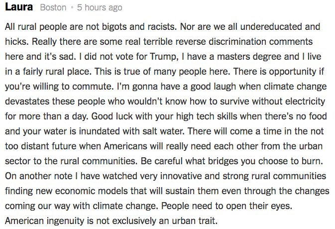 """""""All rural people are not bigots and racists. Nor are we all undereducated and hicks,"""" wrote Laura in comment on the Op-Ed, """"The Hard Truths of Trying to 'Save' the Rural Economy."""" https://nyti.ms/2ExDJWS"""