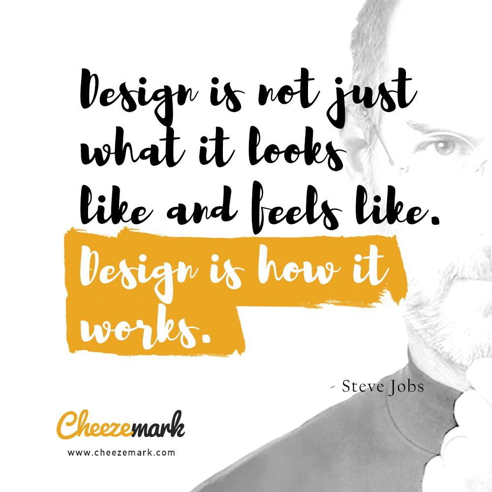 Cheezemark On Twitter Quotes Design Is Not Just What It Looks