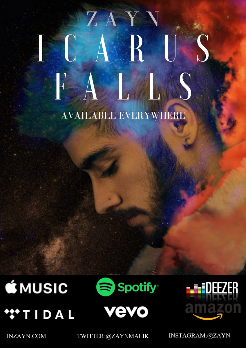 #ICARUSFALLS Out In Everywhere.... Promo poster by me🙏 @zaynmalik @inZAYN .