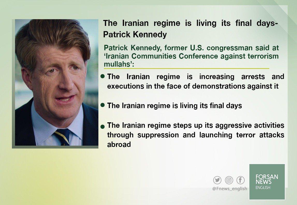RT @Fnews_english: The #Iranian regime is living it's final days- Patrick Kennedy  . #Iran #Tehran #Forsan_News https://t.co/q7U1eNjr6A