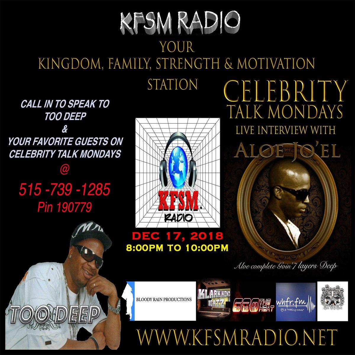 Dec. 17, 2018 Aloe Joel #Celebrity #Talk #Monday 12/17/18 at 9pm #EST@aloejoel#Call5157391285 Pin 190779 www.http://kfsmradio.net/ @imtoodeep @kfsmradio#UK #RADIO #US@Qbosilini423