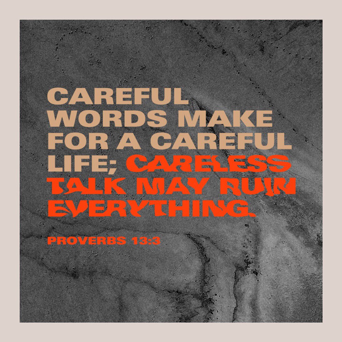 """""""Those who guard their #lips #preserve their #lives , but those who speak #rashly will come to #ruin ."""" #Proverbs 13:3 #CAREFUL #CARELESS #TALK #LIFE"""