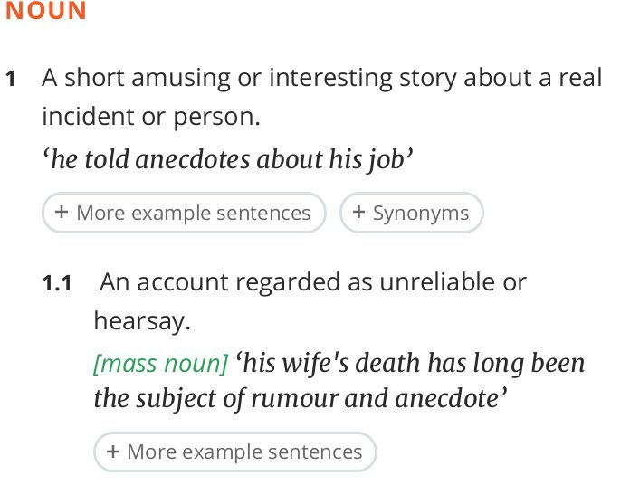 Although An Anecdote Can Be Unreliable Or Exaggerated It Usually Means Just A Short Story Of Real Event Heres The Definition From Oxford English