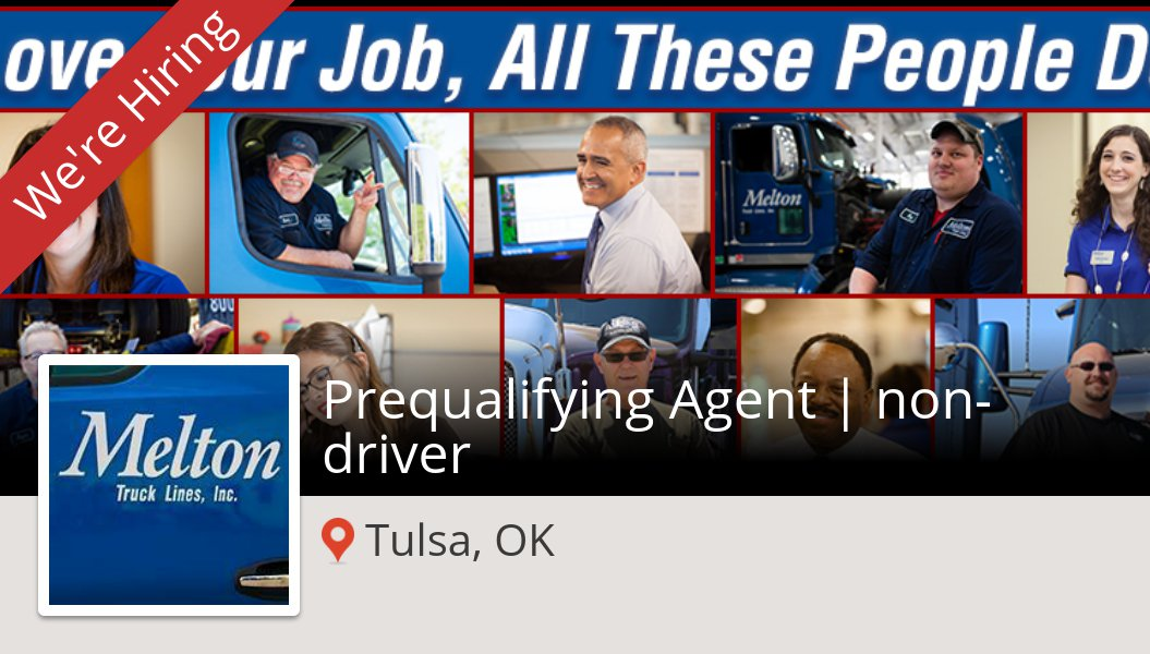Check out this #job: Prequalifying #Agent | non-#driver at #MeltonTruckLines in #TulsaOK workfor.us/melton/5ls0r #jobs #hiring
