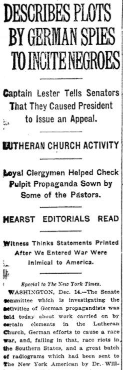 Dec 15, 1918 - New York Times: US Senate testimony describes German plots to incite African-Americans to domestic race war #100yaersago