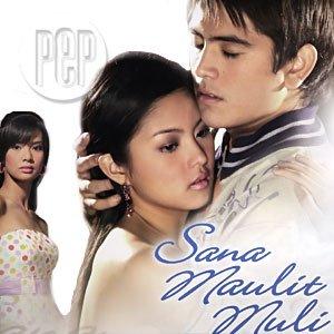 Sana Maulit Muli -  (2007)
