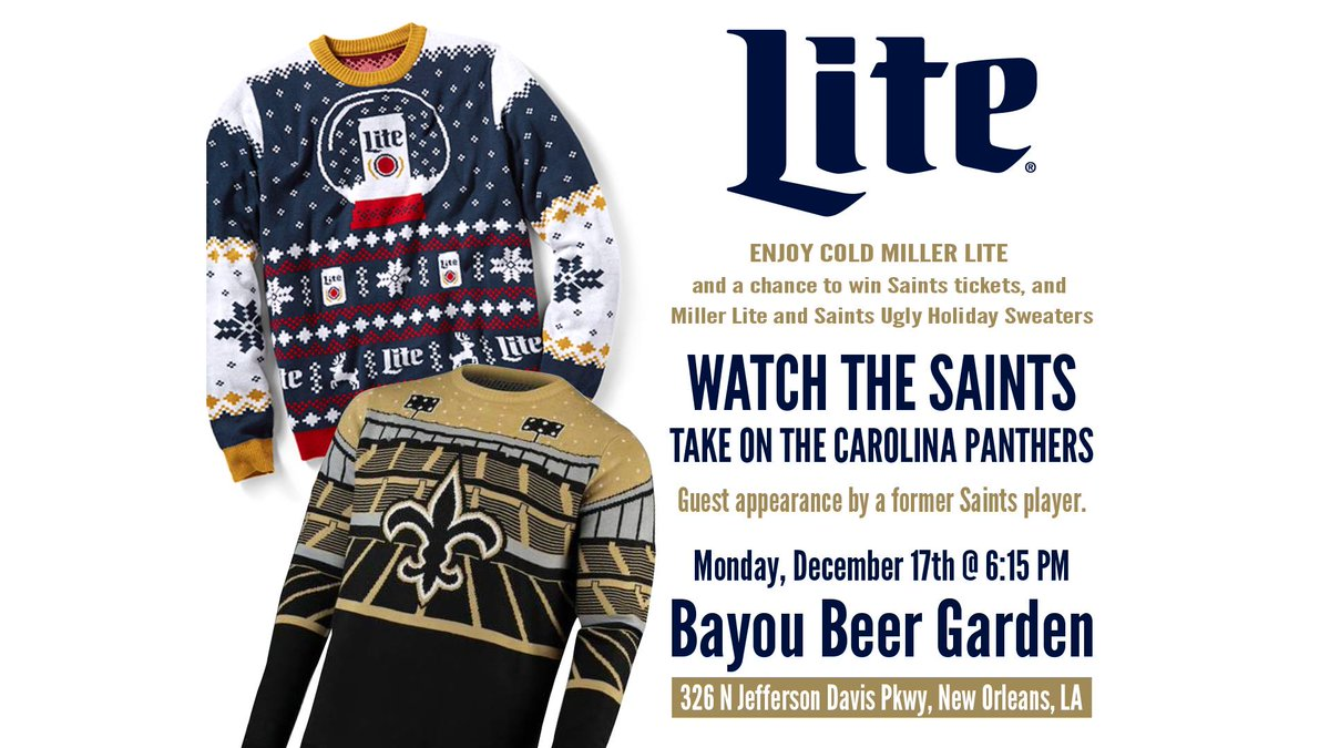New Orleans Saints On Twitter Join Us Monday Night For Our Millerlite Watch Party At Bayou Beer Garden You Could Win Saints Tickets And Saints And Miller Lite Ugly Sweaters Https T Co Ojitip3lvt Https T Co Btjjmbhy95