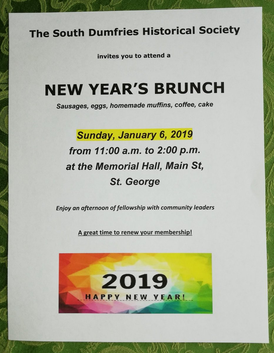 start the new year south dumfries historical society 6th annual brunch and levee sunday january 6 11am 2pm at the memorial hall st george