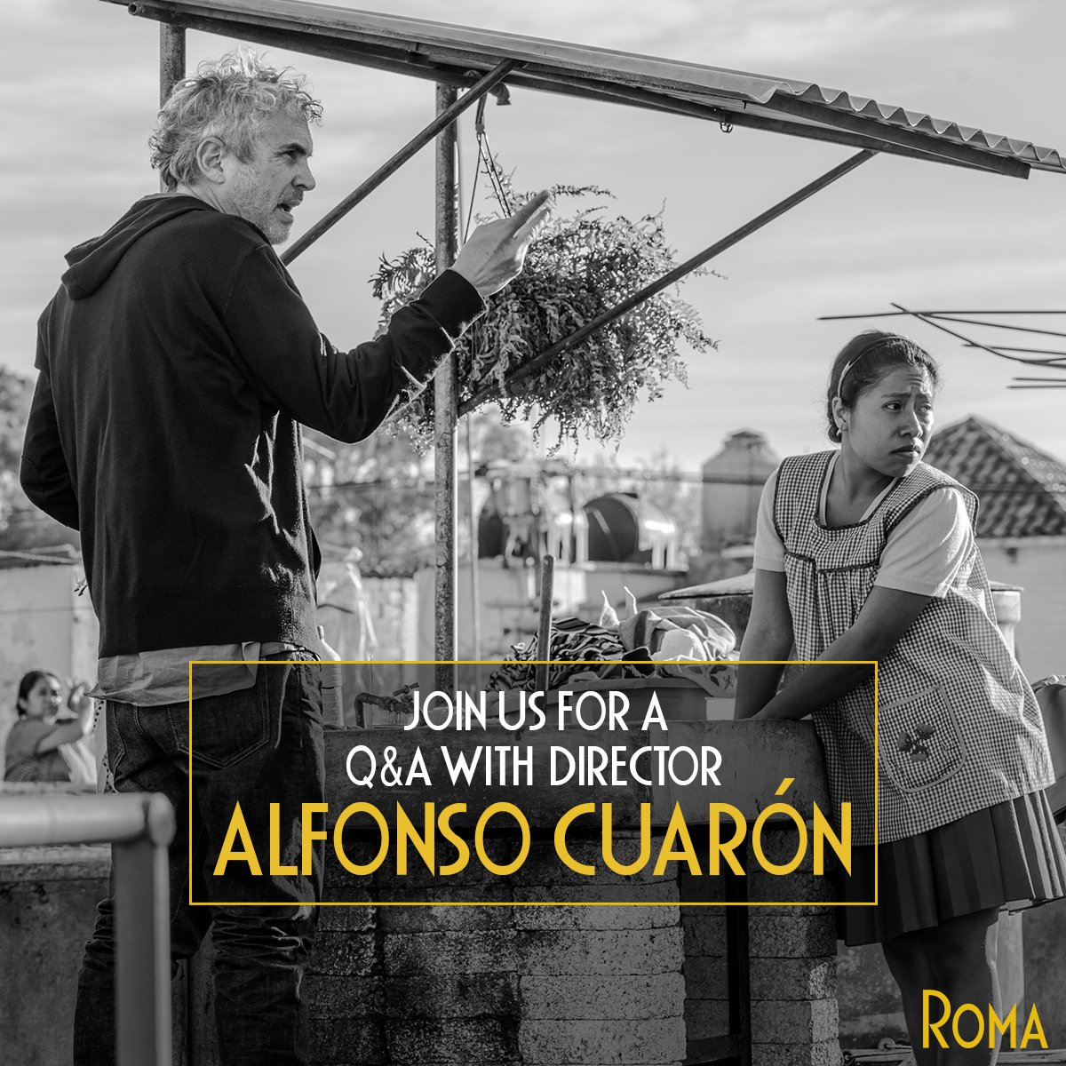 Roma On Twitter Director Alfonso Cuaron Will Participate In Two