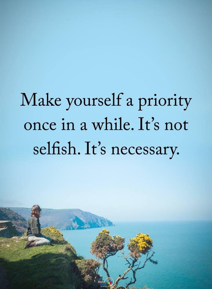 #SelfCare matters! Take care of yourself. It's not selfish, it's necessary! #MentalHealth #MentalHealthMatters