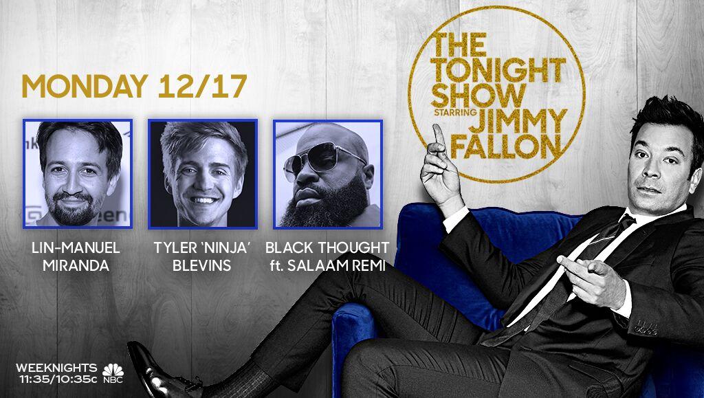 TONIGHT: @Lin_Manuel, @Ninja, and music from @blackthought ft. @SaLaAMReMi! #FallonTonight
