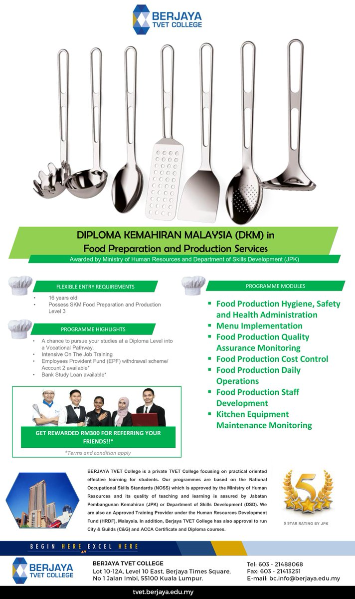Berjaya Tvet College On Twitter Dkm In Food Preparation And Production Services Prepares You All The Practical Needs To Start Your Own Food Production And Daily Operations Get Rm300 If You Refer