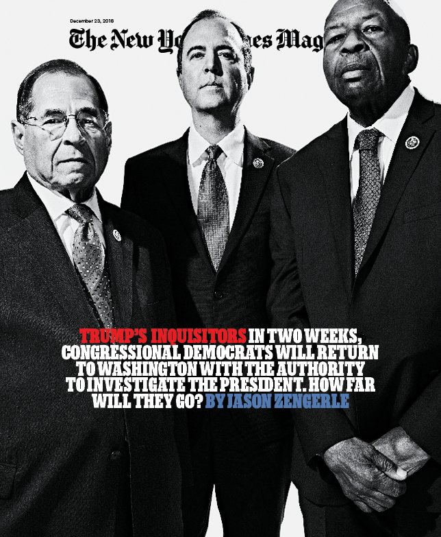 THIS WEEK'S COVER: For two years, Congress has barely investigated President Trump. But that's about to change.   Meet the 3 Democrats leading the charge: https://nyti.ms/2CiutUt