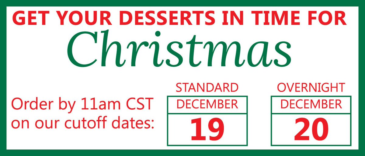 Tomorrow is the last day to order online and receive your holiday gift by Christmas with standard shipping! Can't make up your mind? No worries, you can overnight your desserts if you order by December 20th!