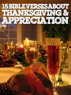15 Bible Verses About Thanksgiving And Appreciation https://t.co/2zyeMoqWi3 #Jesus #Bible #Thanksgiving