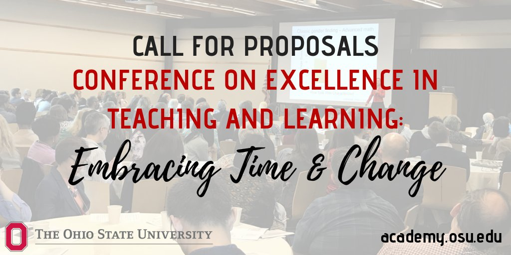 We are now accepting proposals for the 2019 Conference on Excellence in Teaching & Learning. Theme is Embracing Time & Change. Due 1-22. https://t.co/zW03yute6R