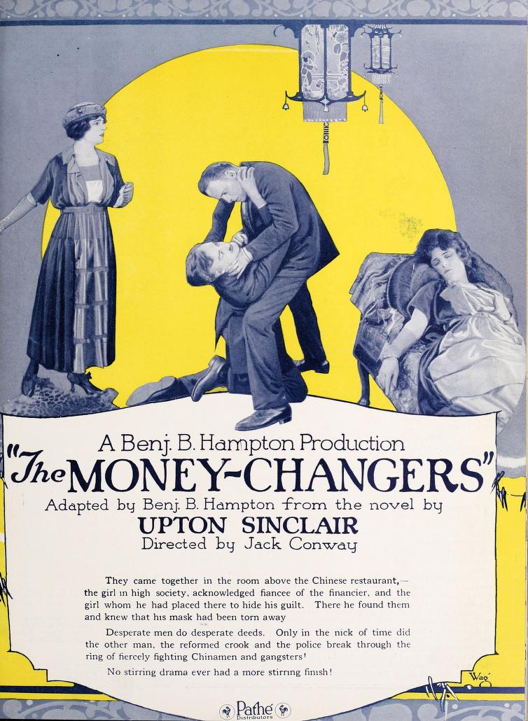 I was surprised to come across the poster to a 1920 movie adaptation of Upton Sinclair&#39;s 1908 novel of the previous year&#39;s Wall Street Panic.   Directed by hard working capitalist hack Jack Conway. <br>http://pic.twitter.com/lUvf7nw4fM