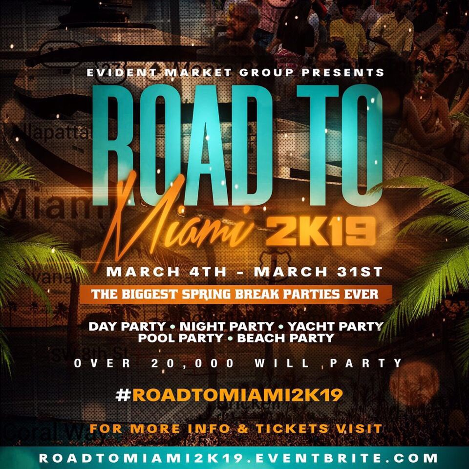 .       ◤◢◤◢◤◢◤◢◤◢◤◢      🏖#ROADTOMIAMI2K19 🏖 .       ◤◢◤◢◤◢◤◢◤◢◤◢                     76 DAYS AWAY            THE BIGGEST SPRING BREAK   PARTIES EVER   • DAY PARTY • BEACH PARTY • NIGHT PARTY • POOL PARTY  SIGNUP HERE : http://ROADTOMIAMI2K19.EVENTBRITE.COM