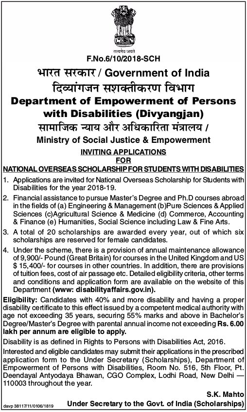 Department o Empowerment of Persons with Disabilities, Ministry of Social Justice & Empowerment, Govt of India invites applications for Overseas Scholarships for students with disabilities