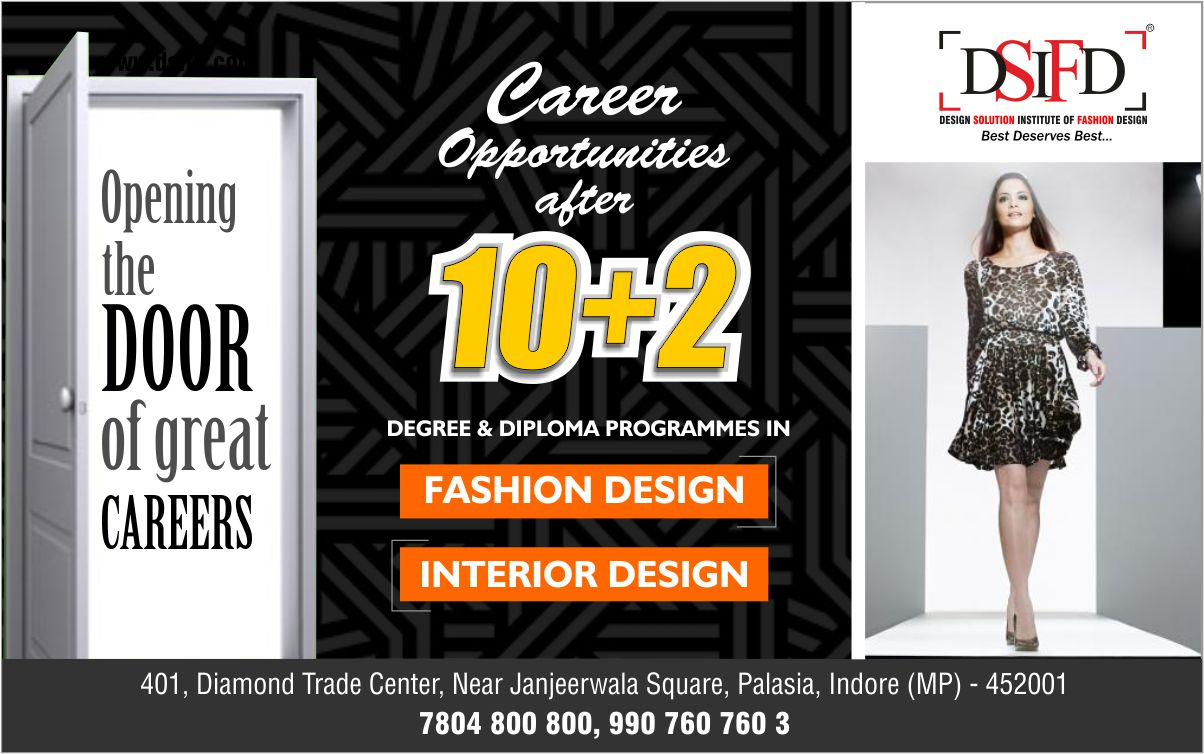Dsifd Indore On Twitter Opening The Door For Great Careers After 10 2 Make Career In Fashion Design Interior Design Degree Diploma Programmes Available Hurry Up Enquire Now 𝗗𝗦𝗜𝗙𝗗
