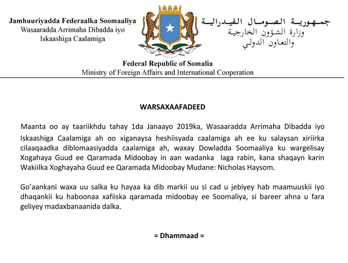 Wasaaradda oo xiganaysa heshiisyada caalamiga ee ku salaysan xiriirka diblomaasiyadeed, waxa ay Dowladda Soomaaliya ku wargelisay Xoghayaha guud ee Q.M in wadanka laga rabin, kana shaqayn karin Mudane Nicholas Haysom. ➡️🔗http://www.mfa.gov.so/wp-content/uploads/2019/01/UN.pdf… #Soomaaliya #Soomaali #UN #UNSOM