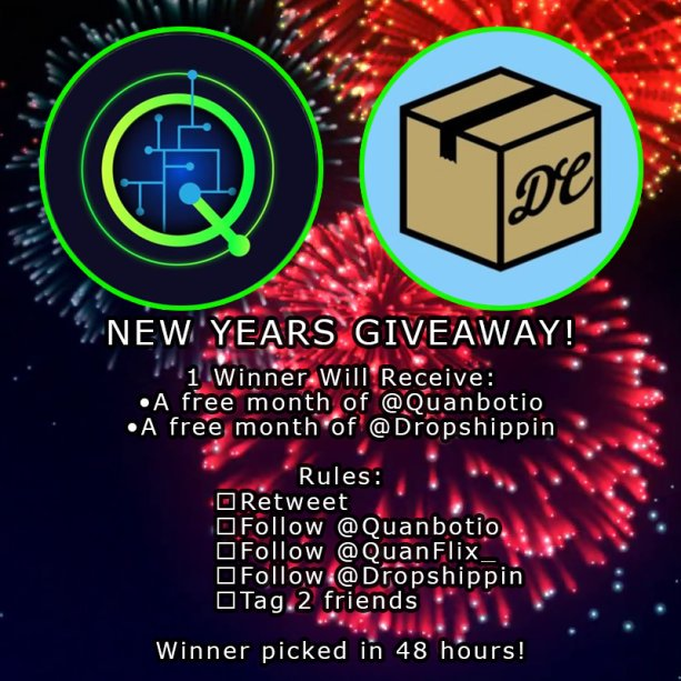 ee633f31cfe 1 Winner Will Receive  A free month of  Quanbotio A free month of   Dropshippin Rules  Retweet Follow  Quanbotio Follow  QuanFlix  Follow   Dropshippin Tag 2 ...