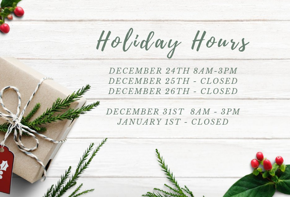Happy Holidays Burlington. Just a reminder that we have modified hours on Christmas eve and New Years eve. We will be closed on December 25th & 26th, ...