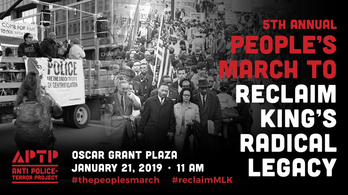THE PEOPLES MARCH – the Fifth Annual March to Reclaim King's Radical Legacy @ Oscar Grant Plaza