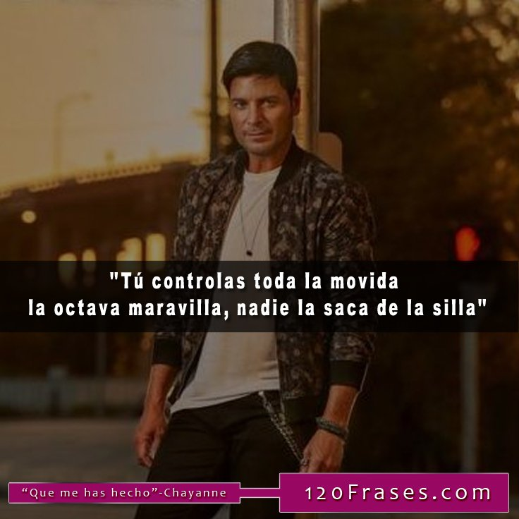 120 Frases On Twitter Frases De Chayanne Httpstco