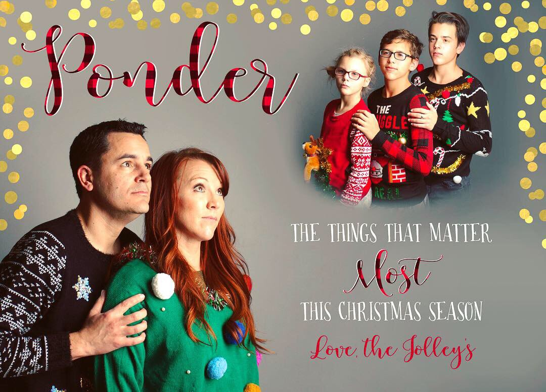 Merry Christmas! Love the Jolley's #wecantbeserious #ponderize