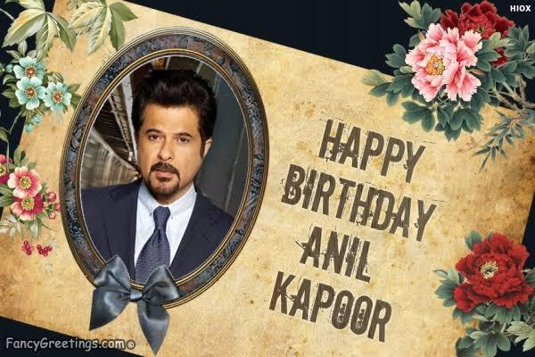 Happy birthday anil kapoor sir