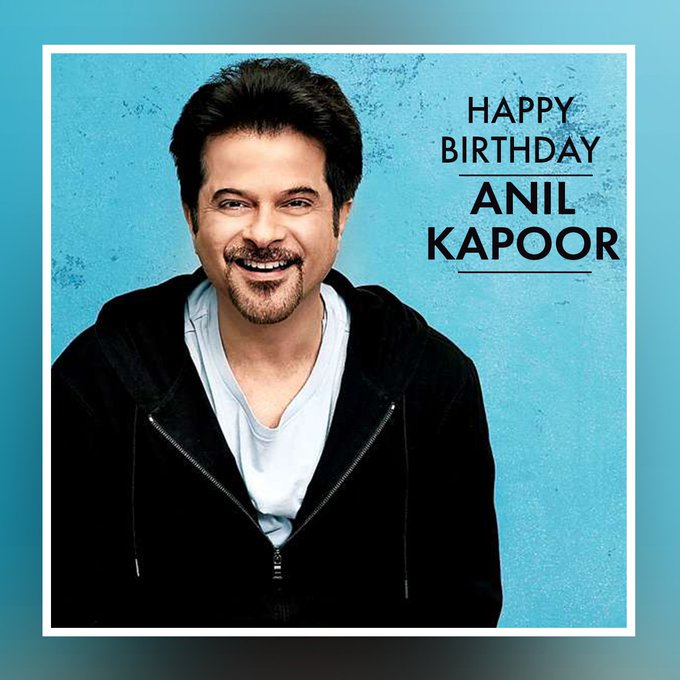 Wish You Very Happy Birthday The Superstar Of Bollywood, Anil Kapoor
