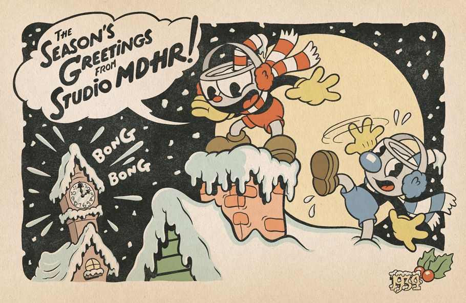 From Cuphead, Mugman, and everyone here at Studio MDHR, here's wishing you a warm and wonderful holiday season!