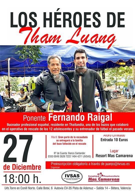 ¡No os lo perdáis!El buzo Fernando Raigal con @IVSAS_Spain en el @ResortMCamarena nos ofrece una gran ponencia➡️#HeroesdeThamLuang  #Tailandia #ThaiCaveRescue #ThaiNavySEAL 👩🚒 27DIC18 18:00L 👩🚒⛰