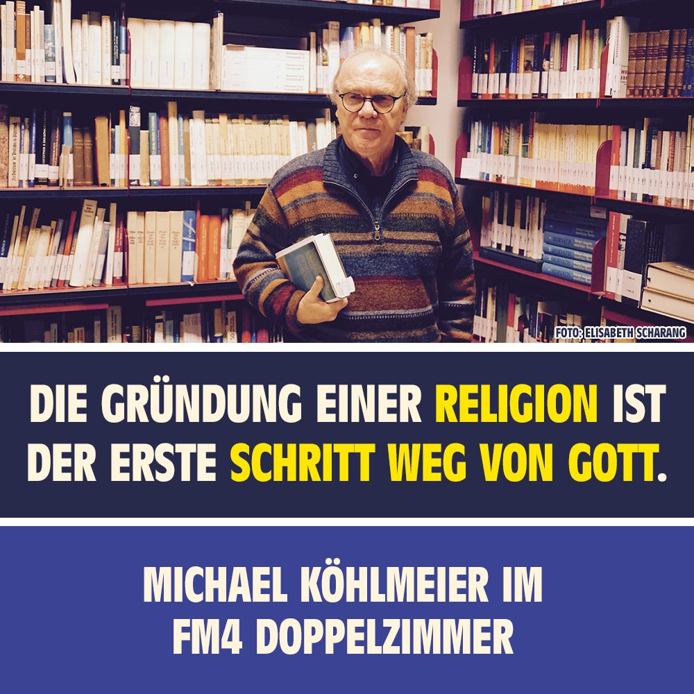Radio Fm4 On Twitter Radio An Autor Michael Köhlmeier Ist