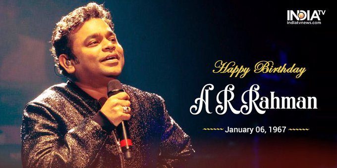 Happy Birthday A. R. Rahman May God bestow His blessings on you for a long and happy life.