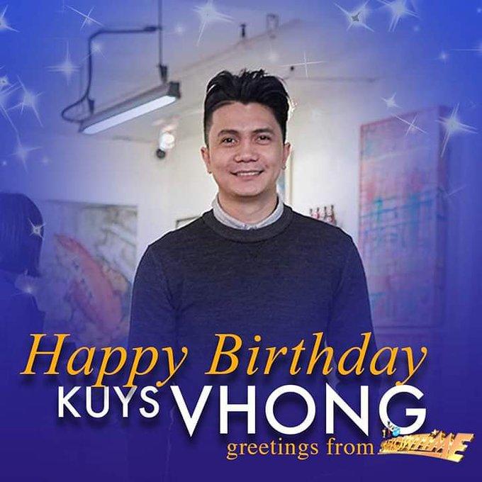 HAPPY BIRTHDAY  SA NAG IISANG HARI NG DANCE FLOOR  MR SUAVE,  VHONG NAVARRO,    WE LOVE YOU ALWAYS,