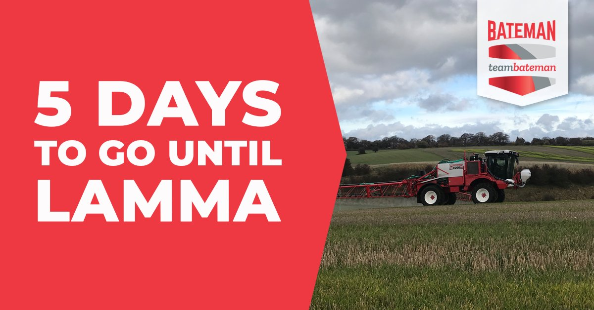 The countdown is on! Have you got your ticket for @LammaShow? #TeamBateman #CropSprayers #CropProtection #LAMMA19