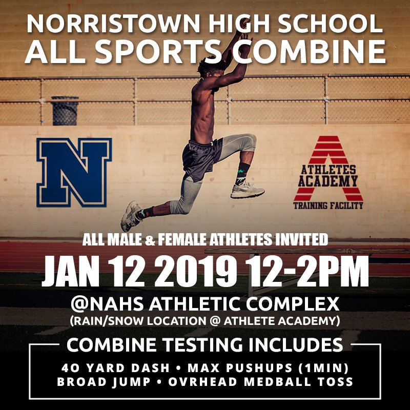 **Norristown Area High Students Exclusive**  Athletes Academy will be holding a Sports Combine for all NAHS Male & Female athletes.  Jan 12, 2019, 12-2pm @NAHS Athletic Complex.   #sportscombine #norristownathletes #studentathlete #norristownsports #norristowneaglespic.twitter.com/NGxBe5VuKs